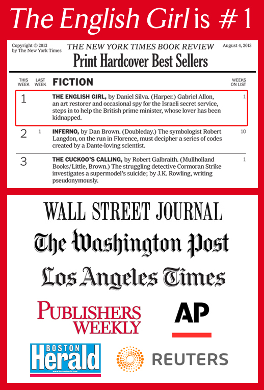 The English Girl tops the NYT, WSJ, Washington Post, LA Times, PW, AP, and Reuters bestseller lists (among others)