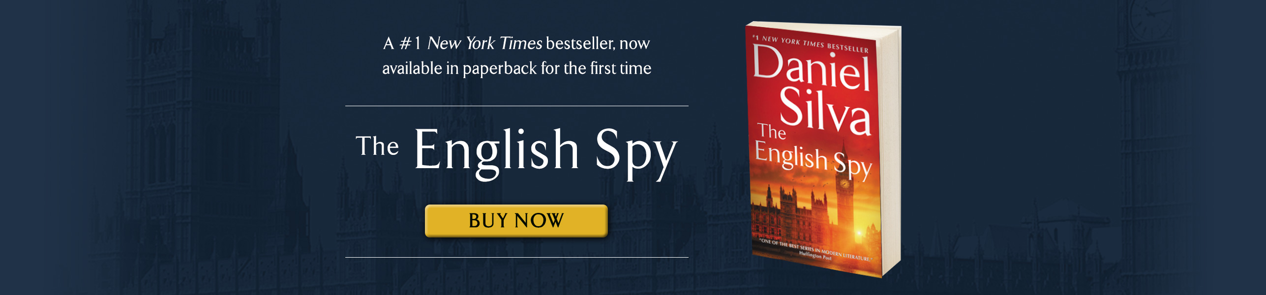 The English Spy, Daniel Silva's 15th installment of the Gabriel Allon series, is a #1 New York Times bestseller
