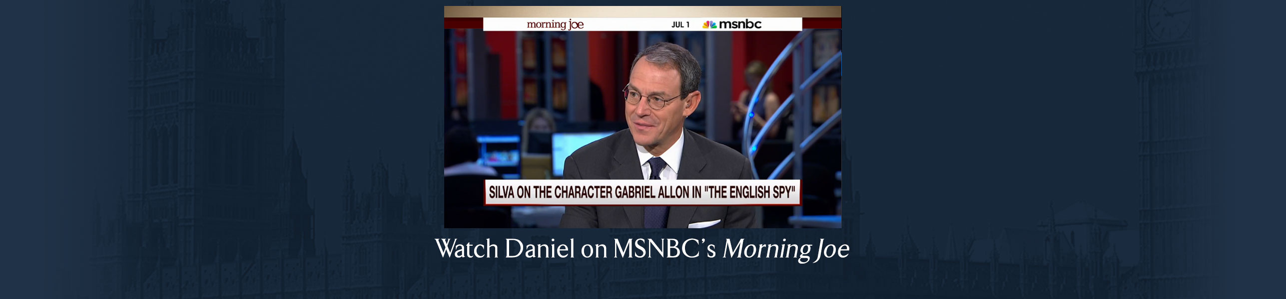 Daniel Silva visits Morning Joe to discuss The English Spy and more